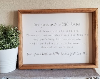 Love grows best in little houses, Farmhouse decor, Shipping Included