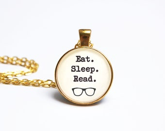 Book Lover Necklace Quote Pendant. Eat Sleep Read. Literary Gift. Reading Jewellery. Librarian Jewelry. Geek Nerd. Bibliophile Reading Gift