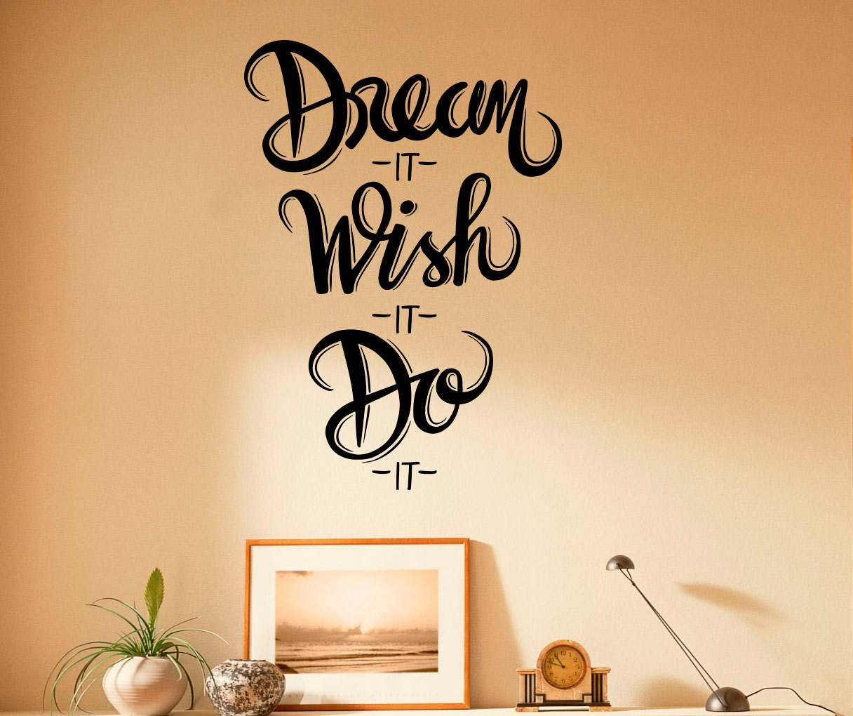 Dream It Wish It Do It Motivation Quote Wall Decal Vinyl