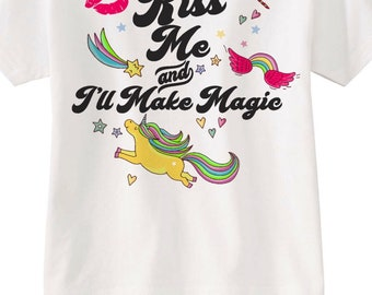 Kiss me and ill make magic tee!