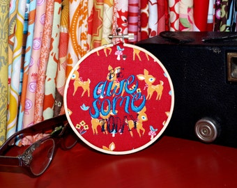 """Be Awesome Today - 4"""" Custom Embroidery Hoop in Little Fawns"""