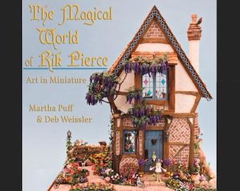 The Magical World of Rik Pierce | Dollhouse Book | Dollhouse Creations by Rik Pierce