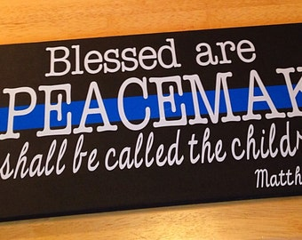 Thin Blue Line, Police Officer Gift, Blue, Police Gift, Wooden Sign, Police Family Cop Family, Matthew 5:9, Law Enforcement, Gifts, Badge
