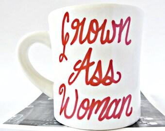 Grown Ass Woman, Affirmation Mug, Motivational Mug, Funny Coffee Mugs for Women, Funny Best Friend Mug, Statement Mug, New Job Gift for her