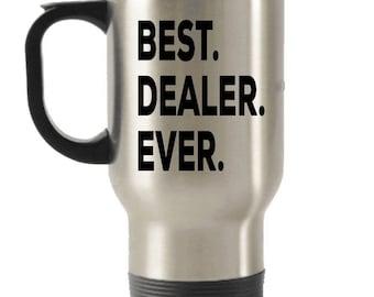 Dealer Travel mug , Dealer Gifts, Best Dealer Ever, Stainless Steel Mug, Insulated Tumblers, Christmas Present