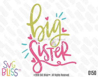 Big Sister SVG DXF Cutting File, Sibling, Pregnancy Announcement, Handlettered Original Design, Cricut & Silhouette Compatible Download