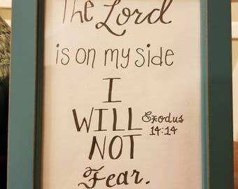 Exodus 14:14 Framed, Hand-lettered verse