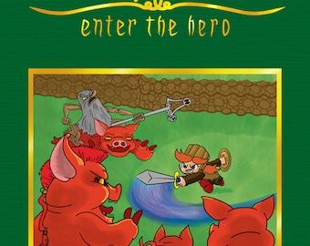 Fight Hero Fight: Enter the Hero