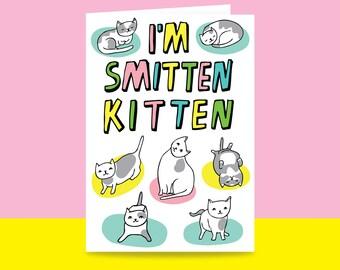 Romantic Card - I'm Smitten Kitten