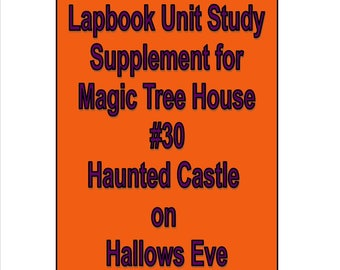 Lapbook unit study Supplement for Magic Tree House book 30 Haunted Castle on Hallows Eve