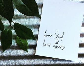 Printable, Love God, Love others, people, Download, digital, instant, scripture, bible verse, 5x7, christian art