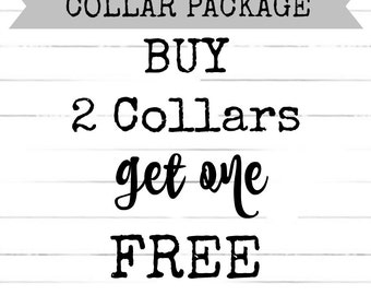 Special!! Buy 2 Collars, Get 3rd FREE!!  DOG COLLAR Package!! Cool Dog Collars, Modern Dog Collars