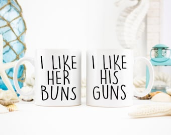 Newlywed Mugs, I Like His Guns, I Like Her Buns, Gifts for Them, Fitness Gifts, Fitness Mugs, His and Hers Mugs, Fitness Goals, Fitness Love