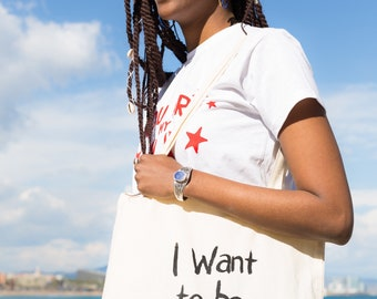 I want to be an artist,  screen printed organic cotton tote bag
