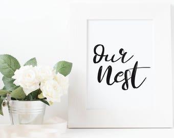 Our Nest Printable, Our Nest Print, Our Nest, Nest Print, Home Decor, Living Room Print, Bedroom Print, Farmhouse Decor