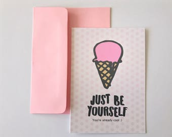 Just Be Yourself - A6 size blank notecard, Handmade card, Any occasion, Positive quotes, Encouragement card, Pastel colors, Notecard set