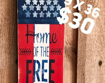 Home of the brave,patriotic,american flag, home decor,wall art,porch decoration,gift ideas,stenciled signs,housewarming,gift idea,military