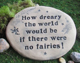 "Fairy garden stone. Fairy Quote Ceramic art tile. Unique whimsical fairies signage, natural rock-like plaque. 8x10"" large Outdoor fairy art"