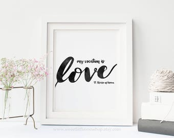 My Vocation Is Love Printable Wall Art St Therese of Lisieux Print Saint Quote Print Catholic Decor Catholic Print St Therese Quote Print