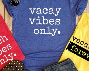 Super Soft Vacation Tee's Vacay Vibes