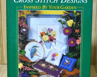 Vintage Cross Stitch Designs Inspired By Your Garden Book Quick and Easy Hardback  1995 Anne & Michael Lane Reader's Digest