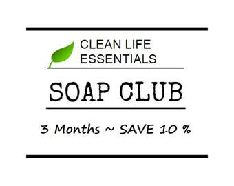 Soap Club- 3 Months- Save 10%
