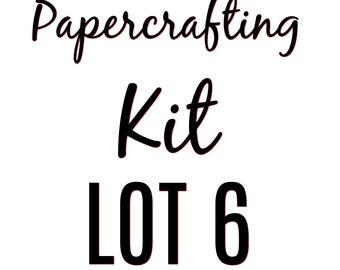 Papercrafting Kit Lot 6