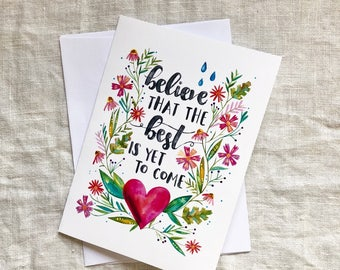 CARD - Believe the Best is Yet to Come