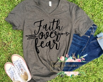 Faith Over Fear -- Graphic Statement Tee -- Cute Women's Religious Faith T-Shirt