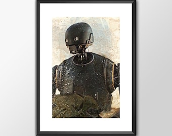 Rogue One K2so - Star wars inspired Print - BUY 2 Get 1 FREE