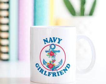 Navy Girlfriend Coffee Mug, Navy Girlfriend Mug, Navy Girlfriend Gifts, Navy Girlfriend Cups, Gifts For Navy Girlfriends, Anchor Coffee Mugs