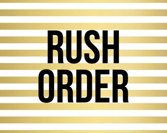 Rush Order - Bump Up Processing Time to 1-3 Business Days