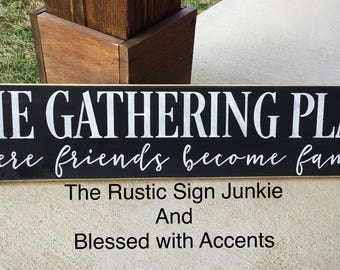 The Gathering Place Sign Farmhouse Wood Gather Rustic