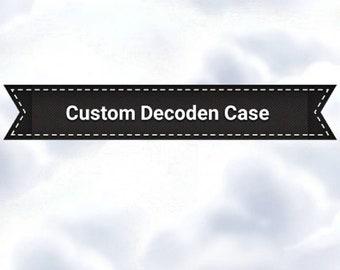 Custom Decoden Border Case
