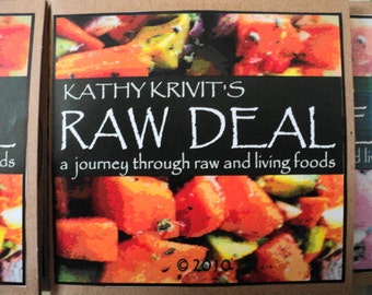 Kathy Krivit's Raw Deal: A Journey through Raw & Living Food -The Works as PDFs or on CD