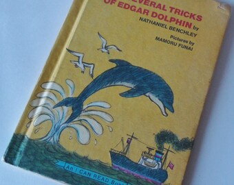 1 Vintage Childrens Dolphin book - The Several Tricks of Edgar Dolphin - 70s Kids Book, Birthday Present, Reading Gift, Marine Ocean Life
