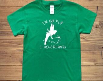 I'm so fly Tinkerbell shirt