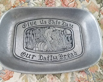 Give us this day our daily bread. Vintage tray.