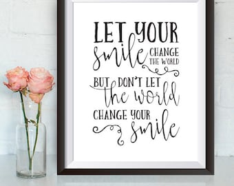 Buy One Get One, Let your smile change the world, 8x10 or 11x14, Inspirational, Black and white, Quote, wall art, typography, motivational