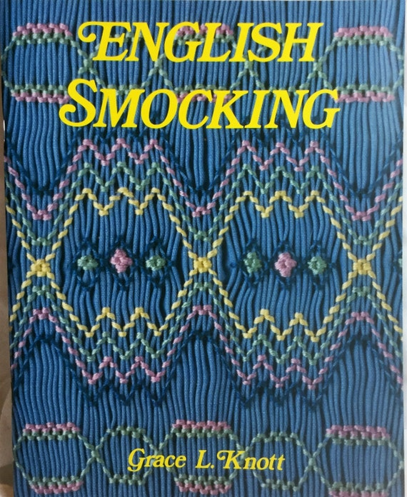 English Smocking Book By Grace L Knott Smocking Plates