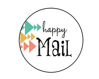 Happy Mail - Kraft or White round labels/seals -  1""