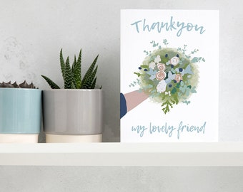Thank you lovely friend. Thank you for everything floral bouqet card. Pretty thank you cards. Happy thank you cards.