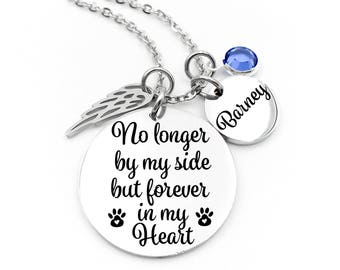 Pet Memorial, Pet Memorial Necklace - No Longer By My Side But Forever In My Heart - Pet Memorial Jewelry - Pet Loss - Sympathy Gift