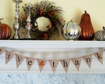 Give Thanks, Give Thanks Banner, Thanksgiving Banner, Give Thanks Burlap Banner, Thanksgiving Decor, B090