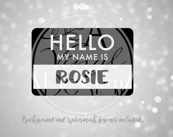 HELLO my name is... ROSIE or Custom Text vinyl decal