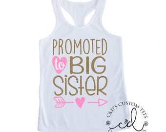 Big Sister Shirt - Promoted To Big Sister Tank Top - Future Big Sister Shirt - Girls Racerback Tank - Big Sister Shirt - Big Sister