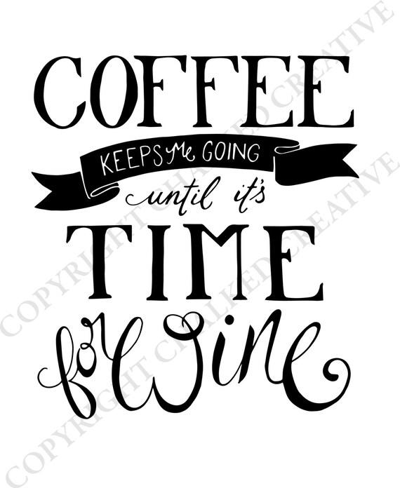 Coffee Keeps Me Going Digital Download Print, Coffee Lovers, Coffee Wall Art, Digital Download, Coffee Gift, Coffee Art Print, Coffee print