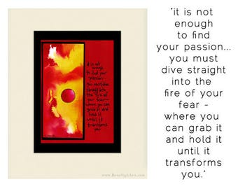 find your passion, follow your bliss, inspire yourself