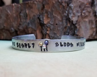 Bloom Wildly Hand Stamped Cuff