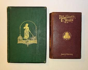 1870's JOHN GREENLEAF WHITTIER - The Pennsylvania Pilgrim & Maud Muller, Illustrated